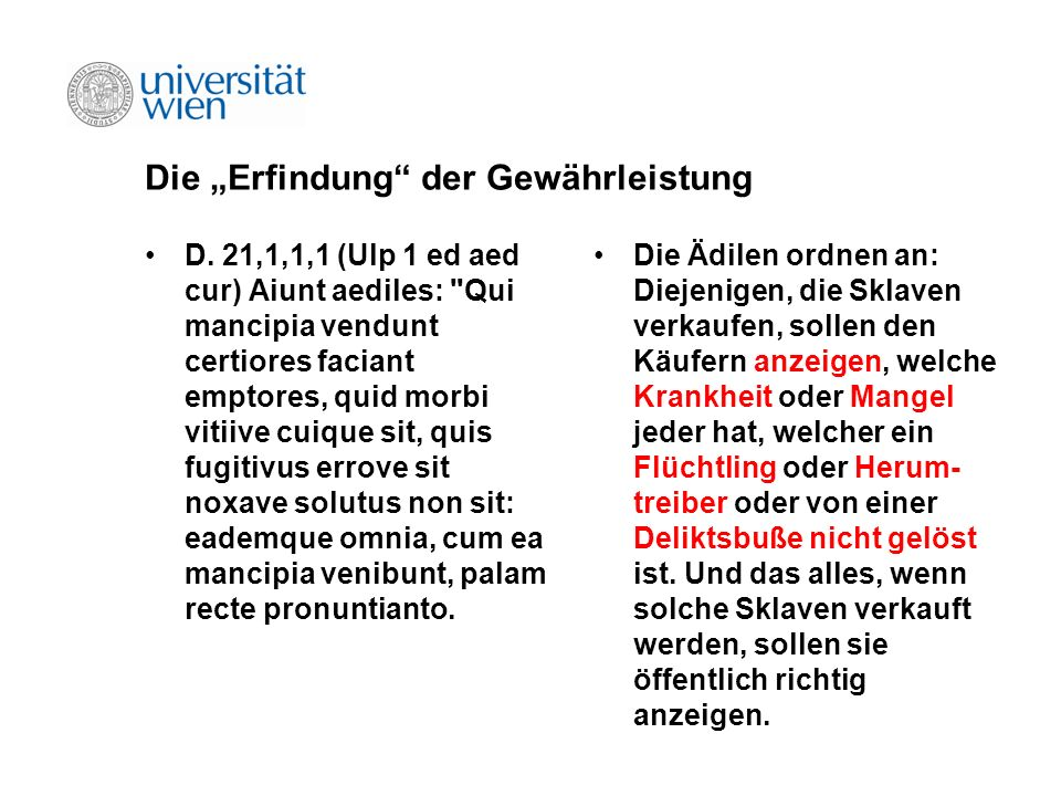 Die Erfindung der Gewährleistung D. 21,1,1,1 (Ulp 1 ed aed cur) Aiunt aediles: