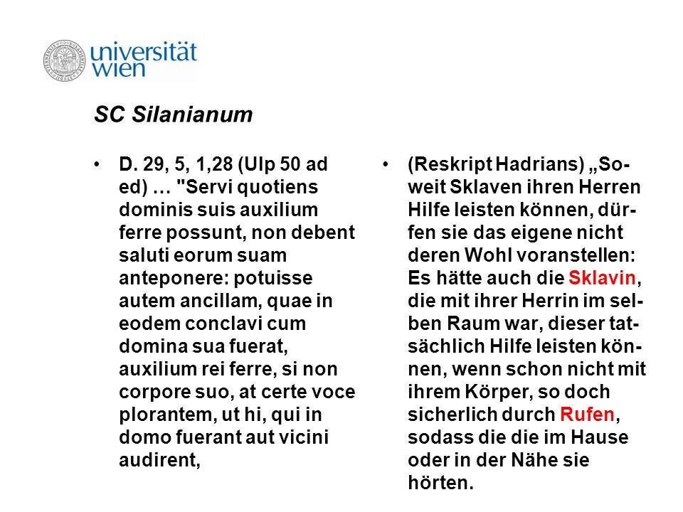 SC Silanianum D. 29, 5, 1,28 (Ulp 50 ad ed) …