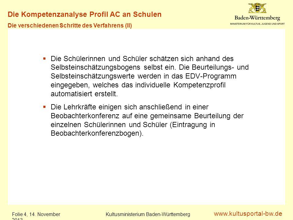 www.kultusportal-bw.de Kultusministerium Baden-Württemberg Folie 5, 14.