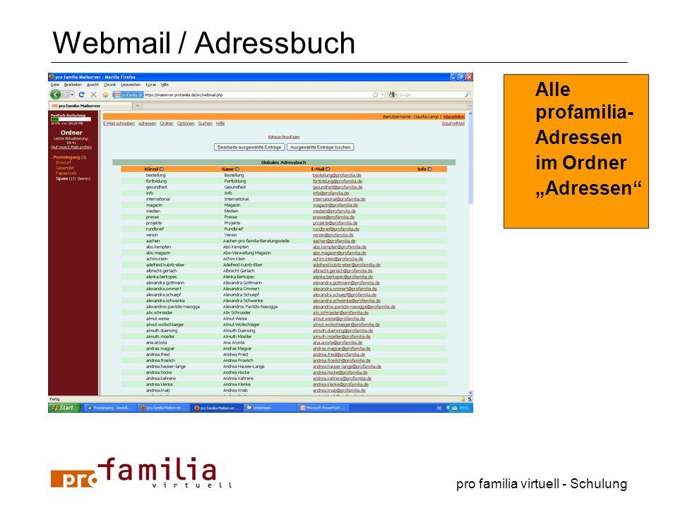 pro familia virtuell - Schulung Webmail / Adressbuch Alle profamilia- Adressen im Ordner Adressen