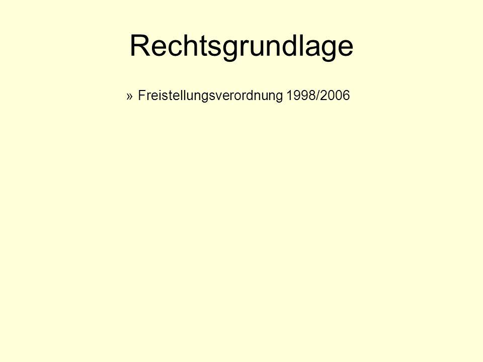 Rechtsgrundlage »Freistellungsverordnung 1998/2006