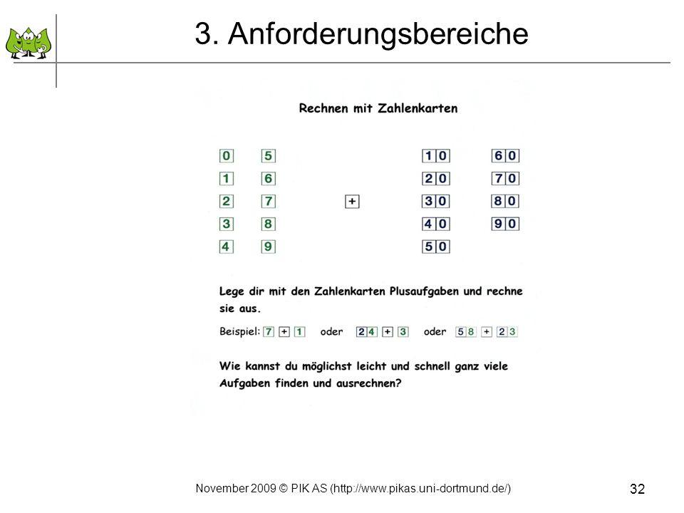 November 2009 © PIK AS (http://www.pikas.uni-dortmund.de/) 32 3. Anforderungsbereiche