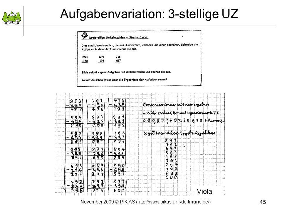 November 2009 © PIK AS (http://www.pikas.uni-dortmund.de/) 45 Aufgabenvariation: 3-stellige UZ Viola