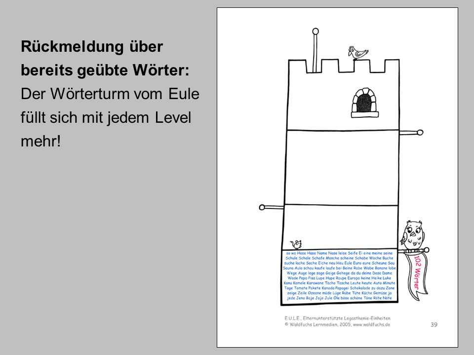 Rückmeldung über bereits geübte Wörter: Der Wörterturm vom Eule füllt sich mit jedem Level mehr!