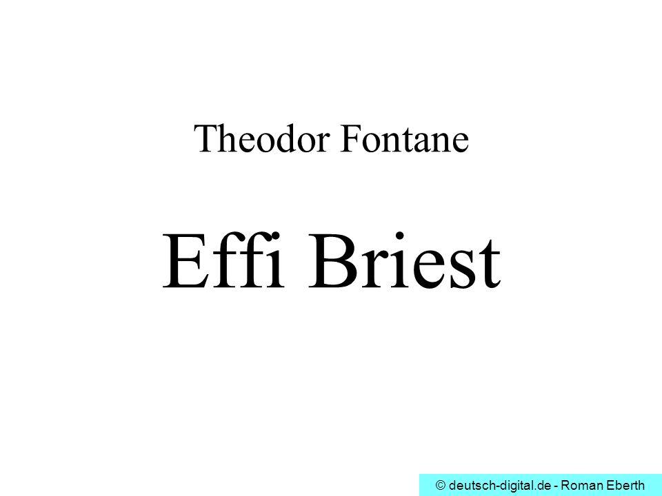 © deutsch-digital.de - Roman Eberth Theodor Fontane Effi Briest