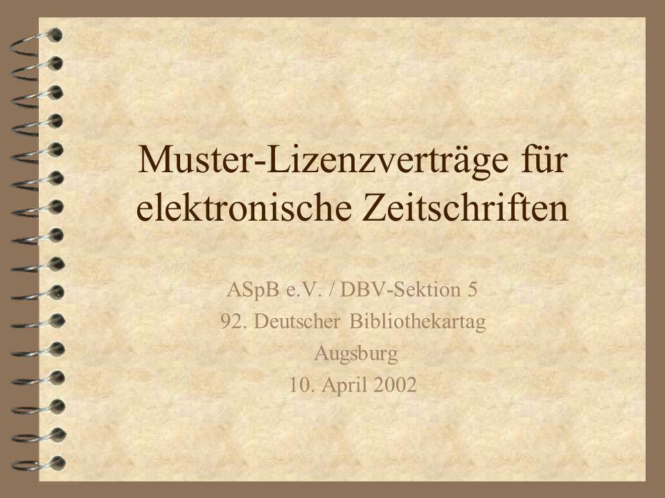 Muster-Lizenzverträge für elektronische Zeitschriften ASpB e.V.