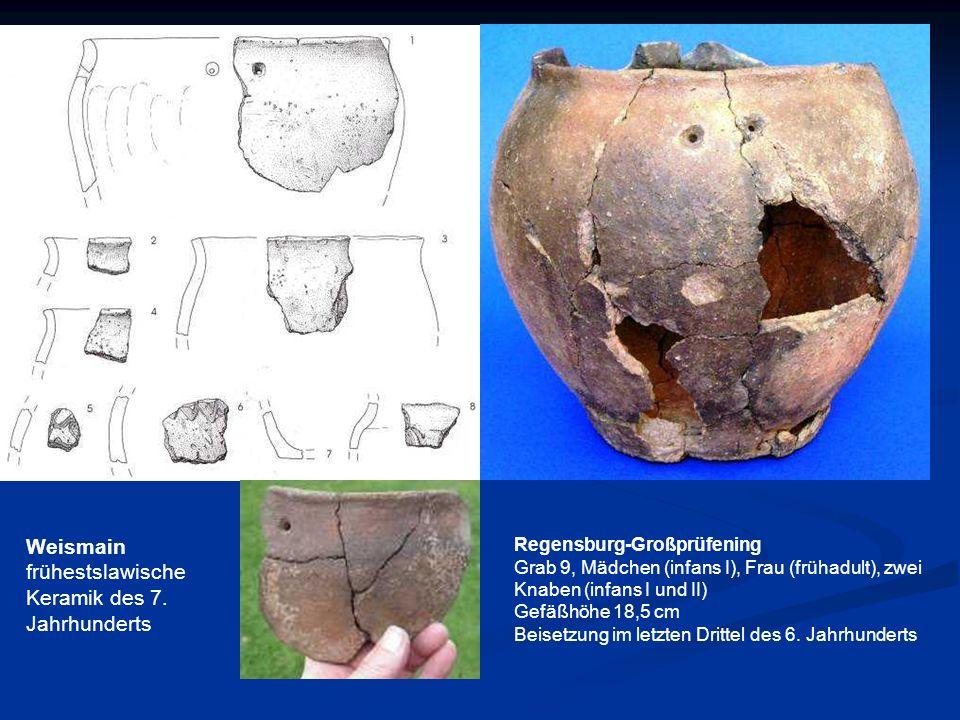 Weismain frühestslawische Keramik des 7. Jahrhunderts Regensburg-Großprüfening Grab 9, Mädchen (infans I), Frau (frühadult), zwei Knaben (infans I und