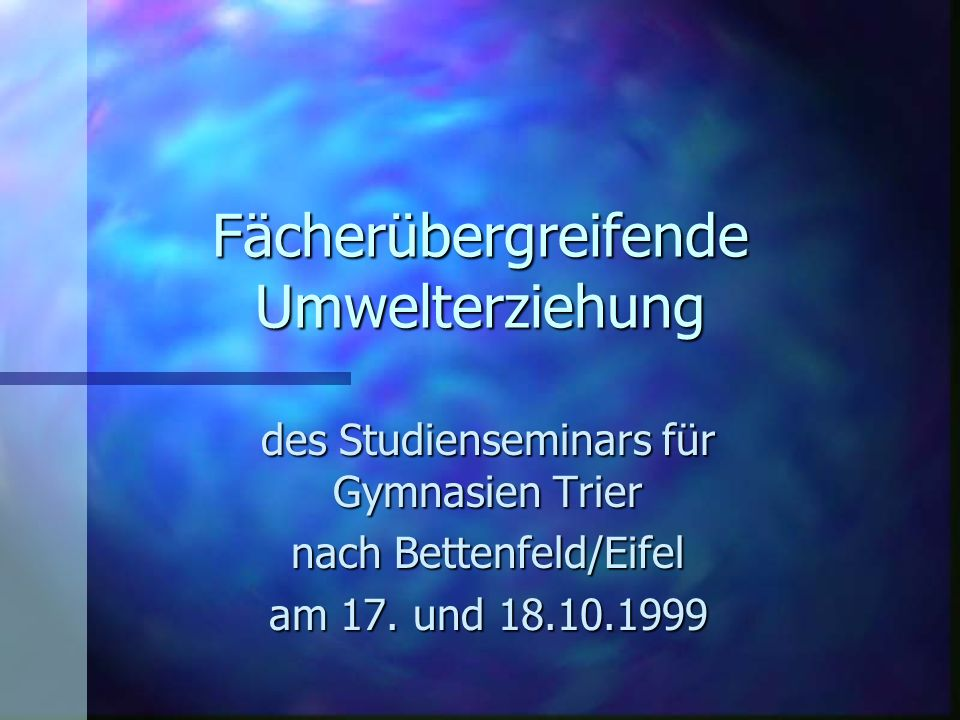 Fächerübergreifende Umwelterziehung des Studienseminars für Gymnasien Trier nach Bettenfeld/Eifel am 17.
