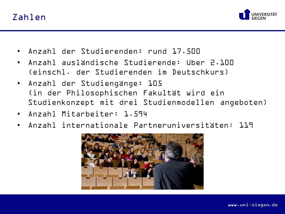 www.uni-siegen.de Zahlen Anzahl der Studierenden: rund 17.500 Anzahl ausländische Studierende: über 2.100 (einschl.