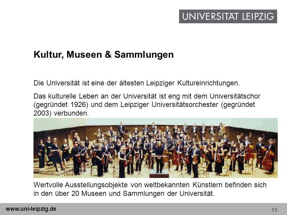 13 www.uni-leipzig.de Die Universität ist eine der ältesten Leipziger Kultureinrichtungen. Das kulturelle Leben an der Universität ist eng mit dem Uni