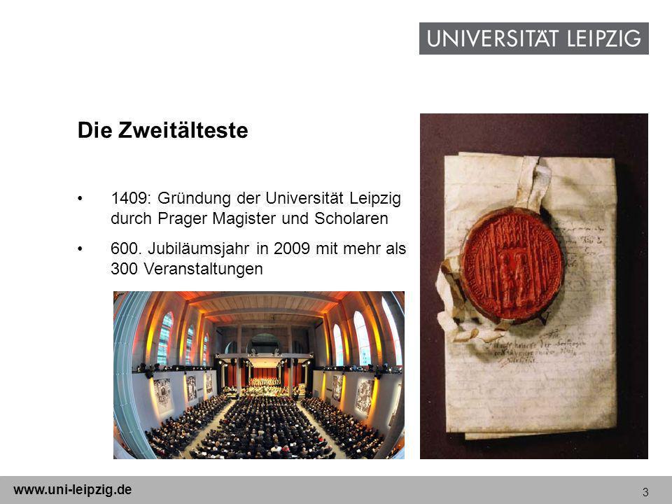 3 www.uni-leipzig.de Die Zweitälteste 1409: Gründung der Universität Leipzig durch Prager Magister und Scholaren 600. Jubiläumsjahr in 2009 mit mehr a