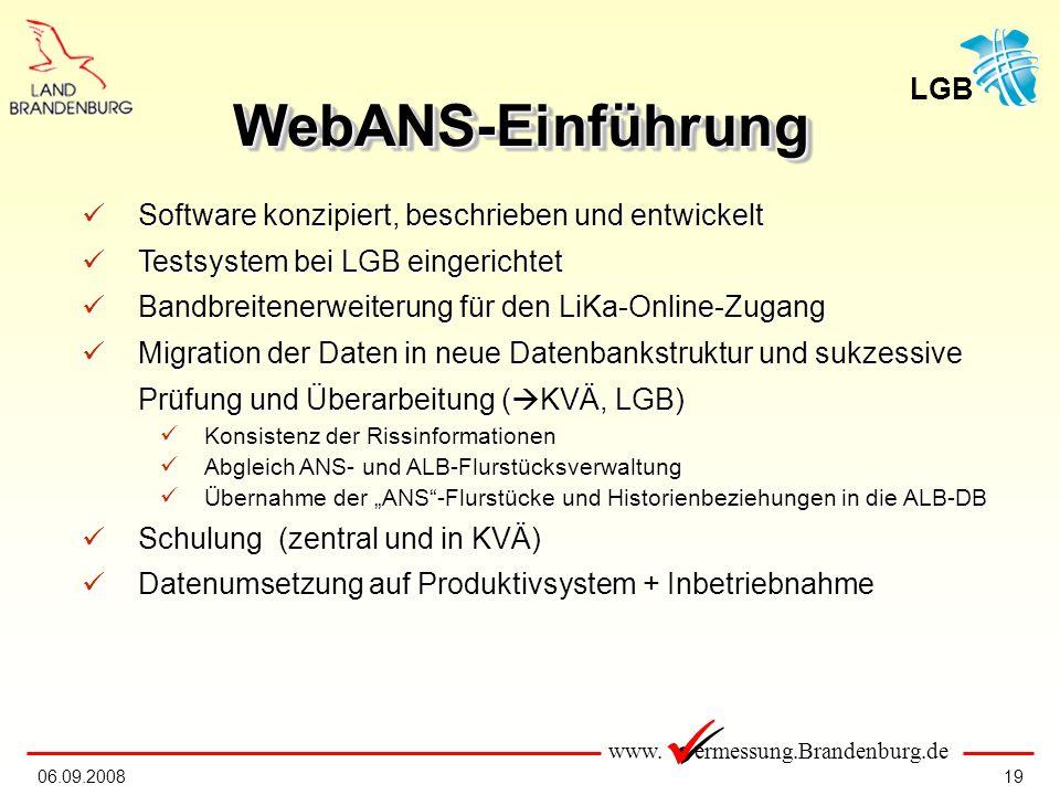 www. ermessung.Brandenburg.de LGB 1906.09.2008 Software konzipiert, beschrieben und entwickelt Software konzipiert, beschrieben und entwickelt Testsys