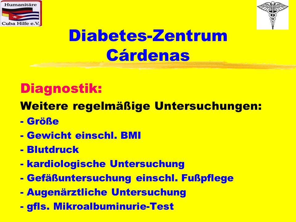 Diabetes-Zentrum Cárdenas Mitwirkung der Diabetiker: Sämtliche Daten, sowohl die der Selbstkon- trolle, als auch die Daten der quartalsweisen und jährlichen Untersuchungen werden in den Diabetes-Paß eingetragen, den der Diabetiker, zu jeder Untersuchung im CAD, beim Familienarzt und bei evtl.