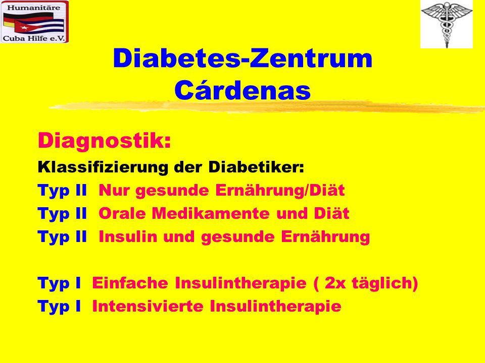 Diabetes-Zentrum Cárdenas Phase der Evaluation des Diabetes-Zentrums Um detaillierte Kenntnisse darüber zu erhal- ten, ob das Diabetes-Zentrum in der geplan- ten Weise funktioniert, wird eine Evaluationsphase in das Projekt integriert, innerhalb der an 80 Altpatienten und sämtlichen neuen Diabetikern diverser Polikliniken von Cárdenas ab ca.