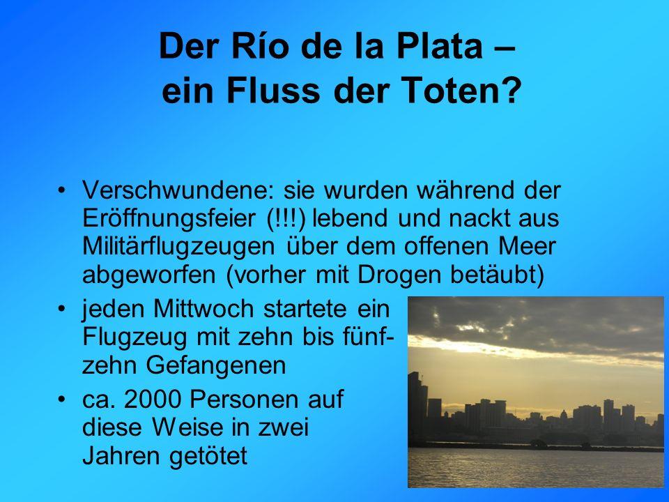 Der Río de la Plata – ein Fluss der Toten.