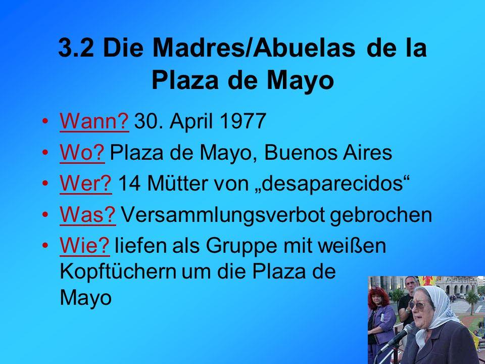 3.2 Die Madres/Abuelas de la Plaza de Mayo Wann. 30.