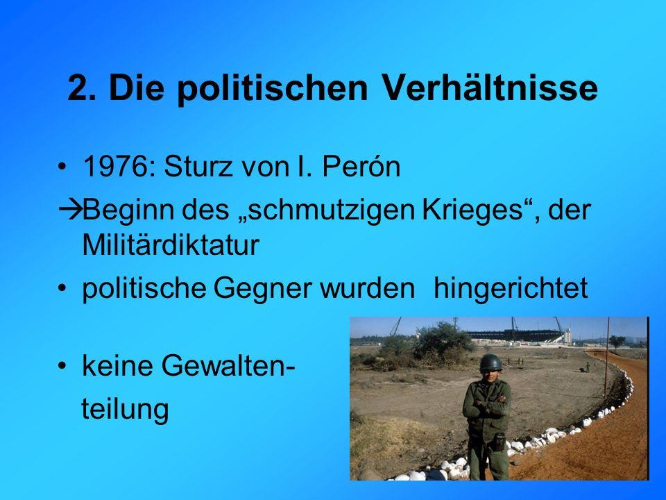 2. Die politischen Verhältnisse 1976: Sturz von I.