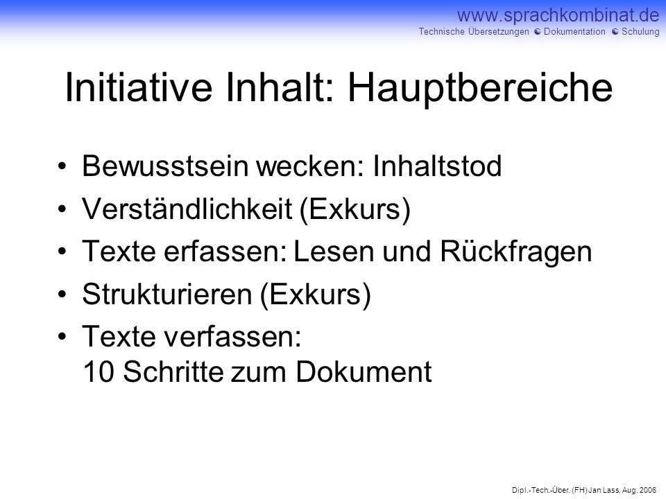 Dipl.-Tech.-Über. (FH) Jan Lass, Aug. 2006 www.sprachkombinat.de Technische Übersetzungen Dokumentation Schulung Initiative Inhalt: Hauptbereiche Bewu