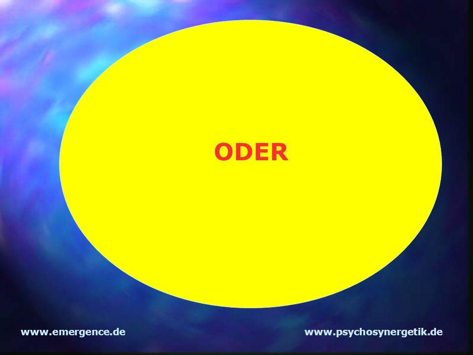 www.emergence.dewww.psychosynergetik.de ODER
