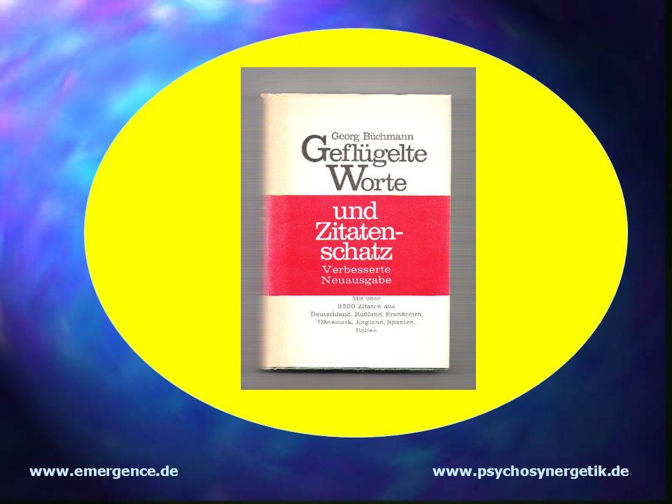 www.emergence.dewww.psychosynergetik.de Das Gehirn läßt Informationen, die nicht entweder emotional und/oder sinnvoll sind nicht zur weiteren Verarbeitung zu!