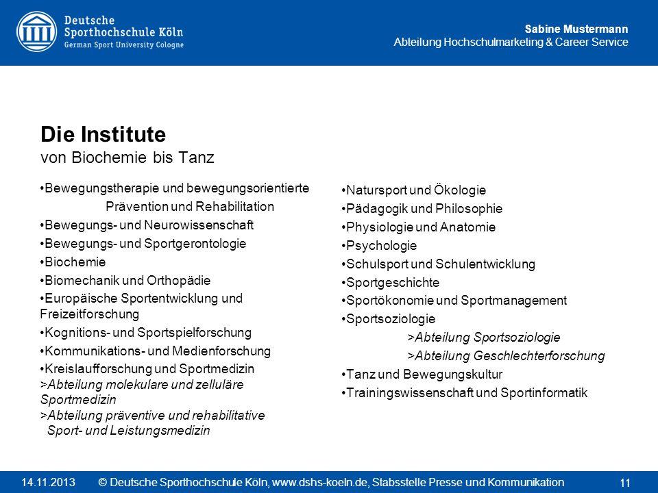 Sabine Mustermann Abteilung Hochschulmarketing & Career Service Bewegungstherapie und bewegungsorientierte Prävention und Rehabilitation Bewegungs- un