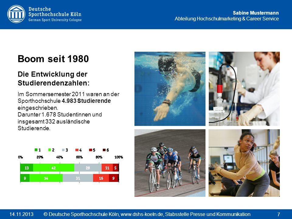 Sabine Mustermann Abteilung Hochschulmarketing & Career Service Boom seit 1980 Die Entwicklung der Studierendenzahlen: Im Sommersemester 2011 waren an