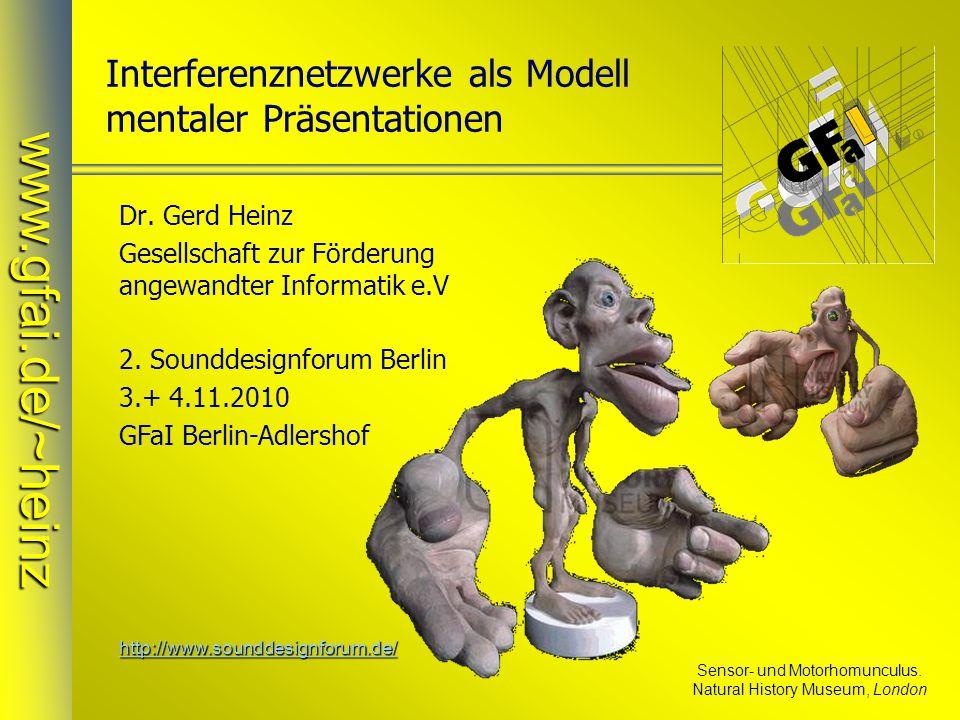 2.Sounddesignforum 3.+ 4.11.2010www.gfai.de/~heinz 12 Interference Integral (I²) to Hear is to See // Scilab-fct-definition ( neuname , function ) deff( y=gauss(u) , y=exp(-(u)^2) ); // mit negativem Schwanz deff( z=welle(w) , z=gauss(w)-.3*gauss(w-2) ); (a)Wave red f1 (b)Wave green f2 (c)Multiplication of waves f2 * f1 (d)Interference integral I (f2 * f1) dx Download Scilab sources: www.gfai.de/~heinz/ publications/animations sound image http://www.gfai.de/~heinz/publications/animations/index.htm http://www.gfai.de/~heinz/publications/animations/index.htm Scilab-Sources siehe http://www.gfai.de/~heinz/publications/animations/index.htmhttp://www.gfai.de/~heinz/publications/animations/index.htm