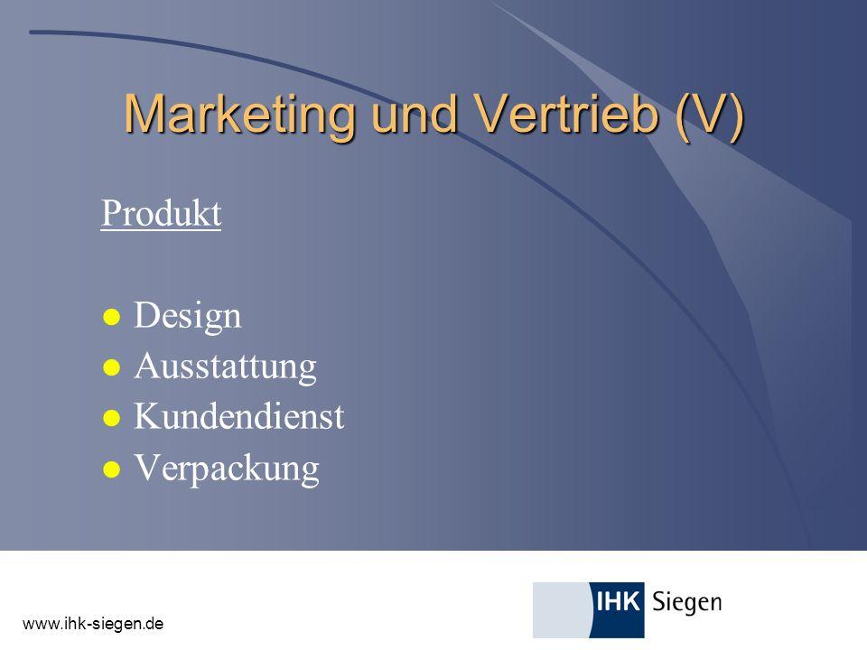www.ihk-siegen.de Marketing und Vertrieb (V) Produkt l Design l Ausstattung l Kundendienst l Verpackung