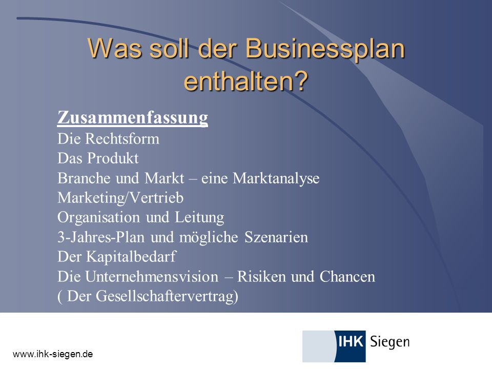 www.ihk-siegen.de Marketing und Vertrieb (II) Promotion / Werbestrategie l Welche Kommunikationsmittel wollen Sie benutzen.