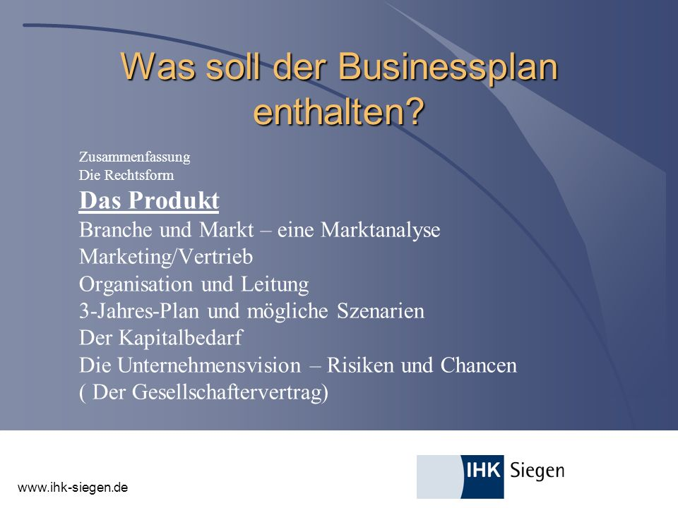 www.ihk-siegen.de Produkt und Dienstleistung l Darstellung der Produkte bzw.