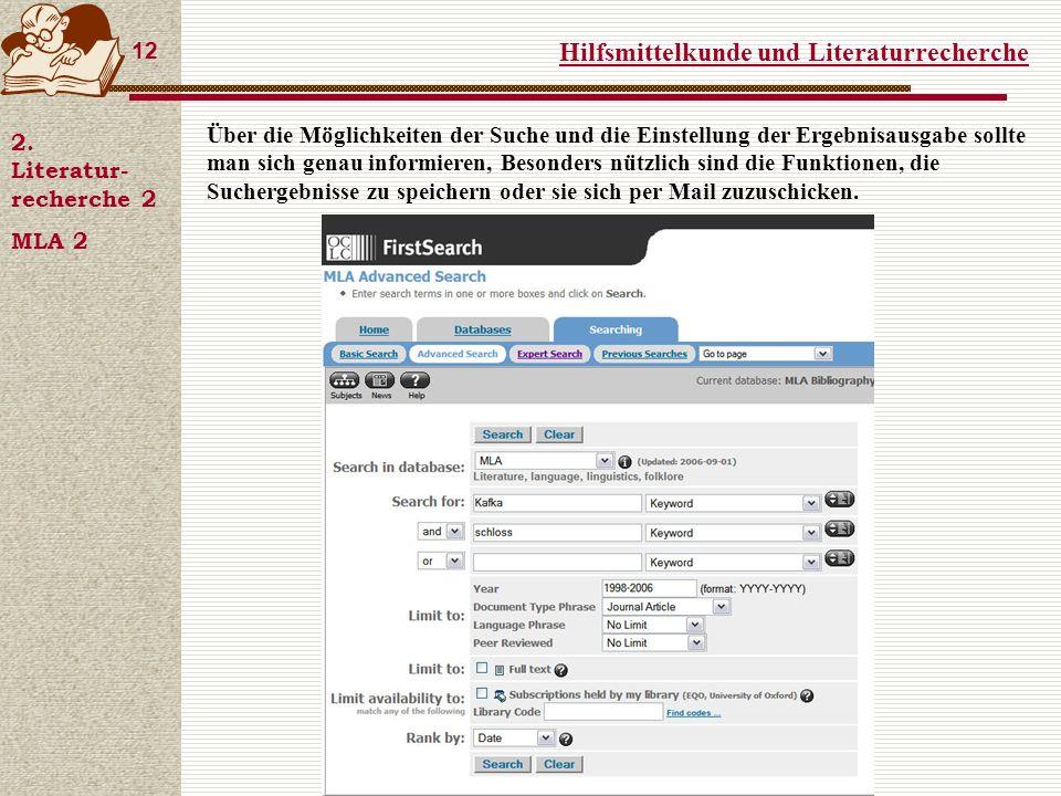 Hilfsmittelkunde und Literaturrecherche 12 2.