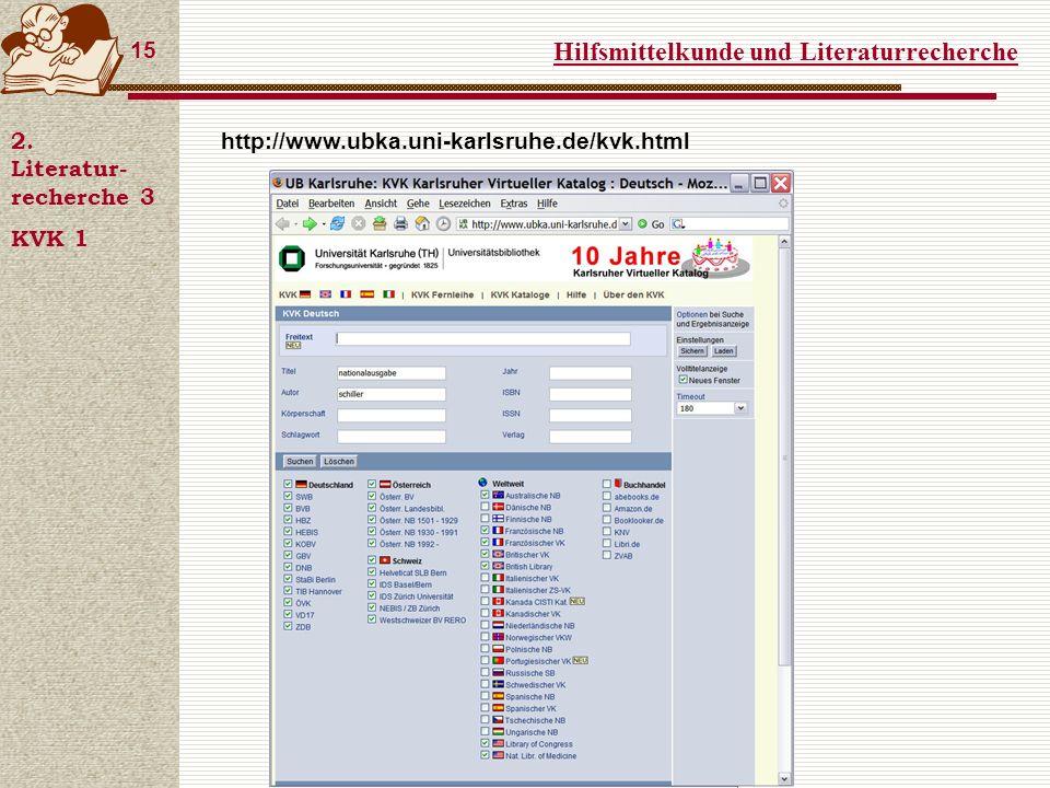 Hilfsmittelkunde und Literaturrecherche 15 2.