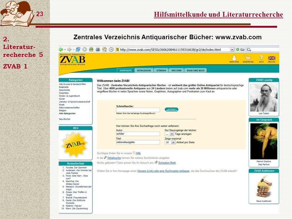 Hilfsmittelkunde und Literaturrecherche 23 2.