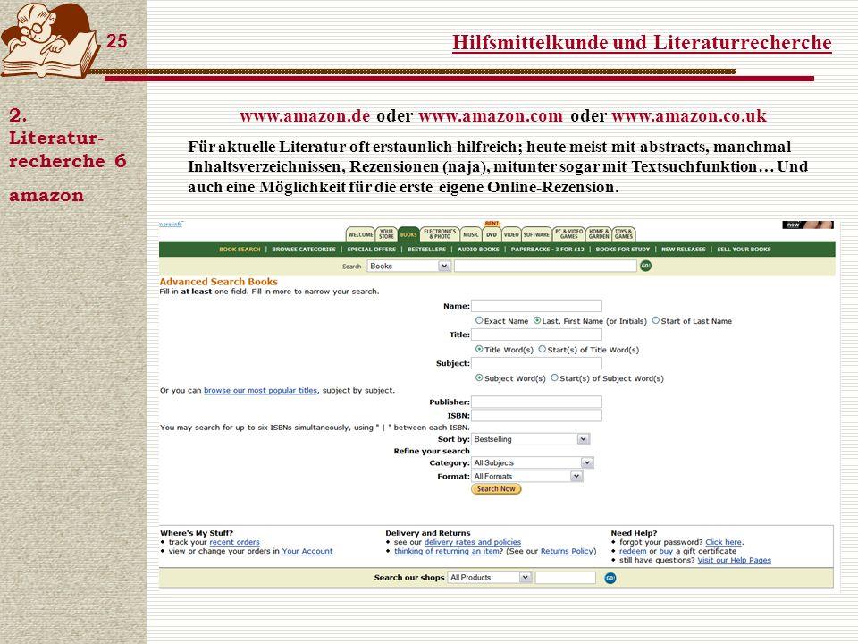 Hilfsmittelkunde und Literaturrecherche 25 2.