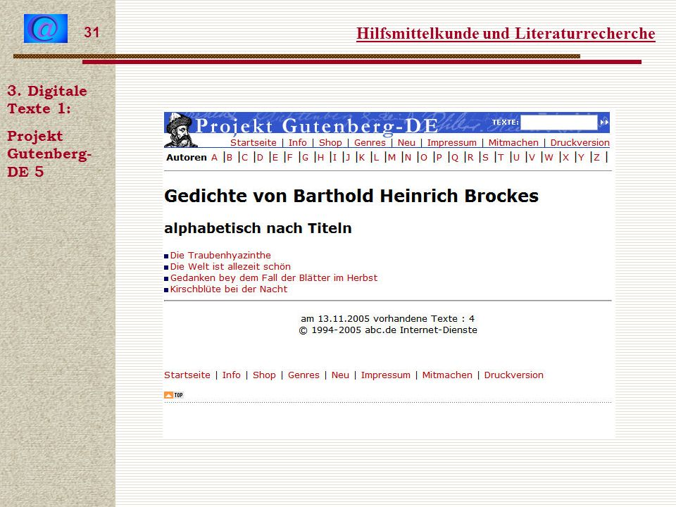 Hilfsmittelkunde und Literaturrecherche 31 3. Digitale Texte 1: Projekt Gutenberg- DE 5