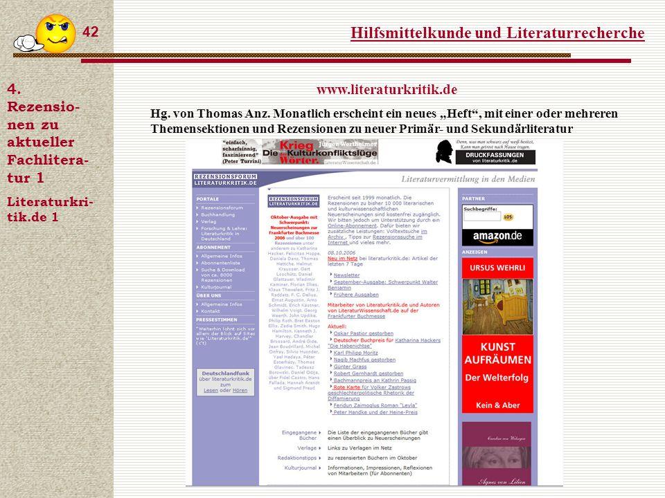 Hilfsmittelkunde und Literaturrecherche 42 4.