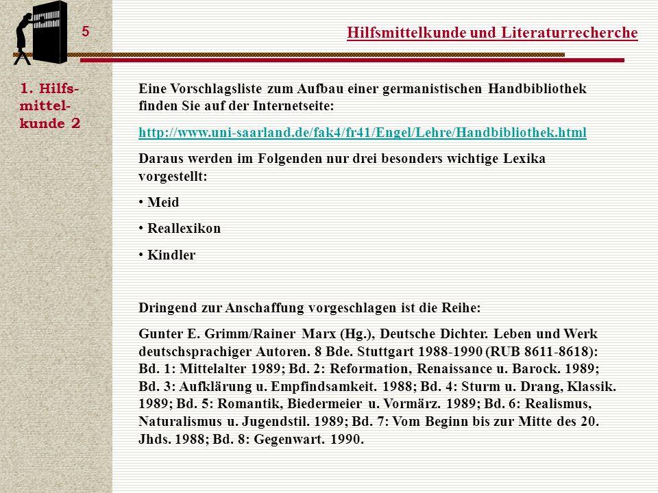 Hilfsmittelkunde und Literaturrecherche 5 1.