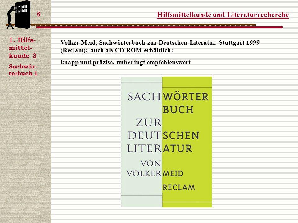 Hilfsmittelkunde und Literaturrecherche 6 1.
