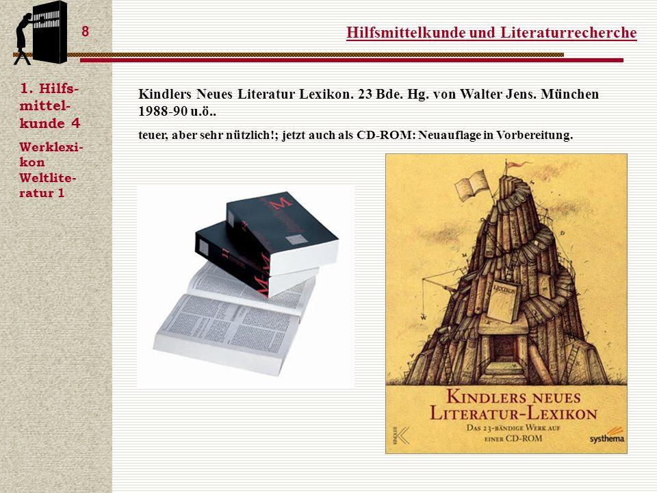 Hilfsmittelkunde und Literaturrecherche 8 1.