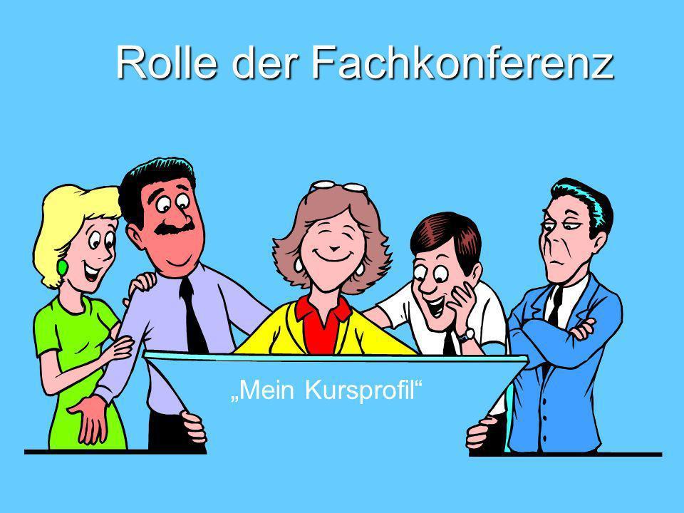 Rolle der Fachkonferenz Mein Kursprofil