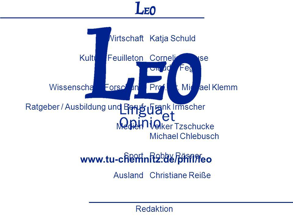Lingua et opinio (LEO) e.V. Dennis Kittler Frank Irmscher Katja Schuld Cornelia Krause Claudia Feger Prof. Dr. Michael Klemm Frank Irmscher Volker Tzs