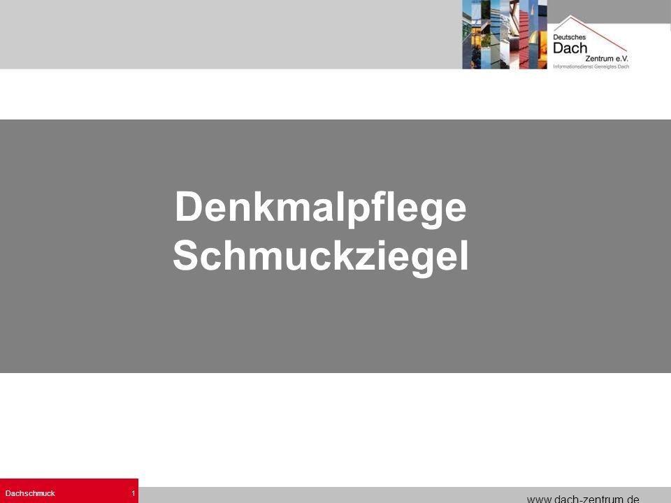 www.dach-zentrum.de Dachschmuck1 Denkmalpflege Schmuckziegel