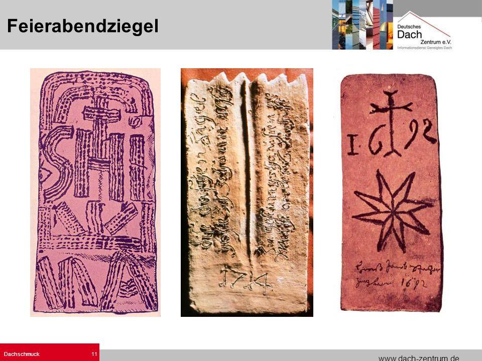 www.dach-zentrum.de Dachschmuck11 Feierabendziegel