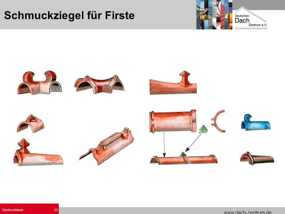 www.dach-zentrum.de Dachschmuck23 Schmuckziegel für Firste