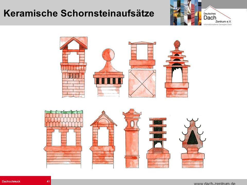 www.dach-zentrum.de Dachschmuck41 Keramische Schornsteinaufsätze