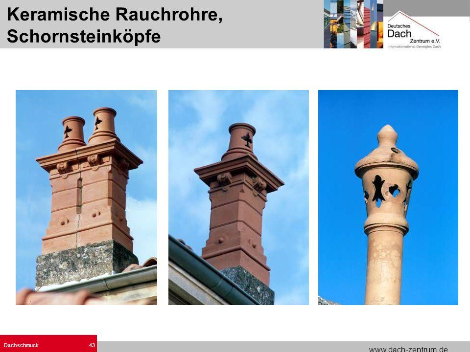 www.dach-zentrum.de Dachschmuck43 Keramische Rauchrohre, Schornsteinköpfe