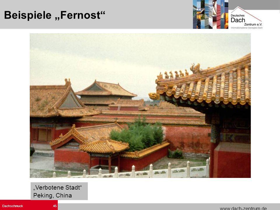 www.dach-zentrum.de Dachschmuck45 Verbotene Stadt Peking, China Beispiele Fernost