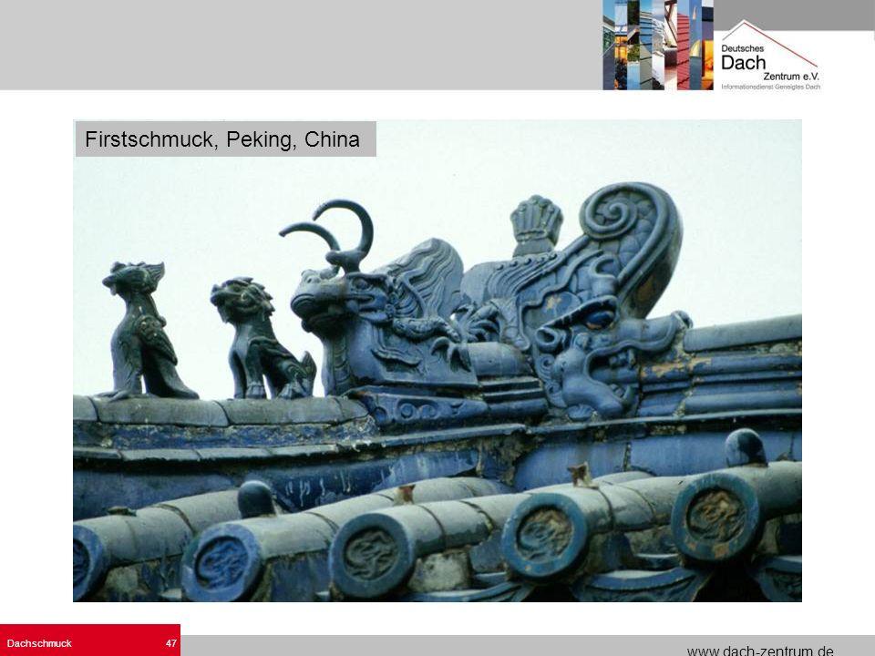 www.dach-zentrum.de Dachschmuck47 Firstschmuck, Peking, China