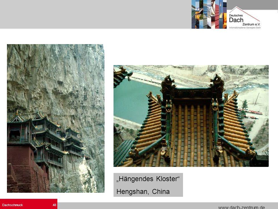 www.dach-zentrum.de Dachschmuck48 Hängendes Kloster Hengshan, China