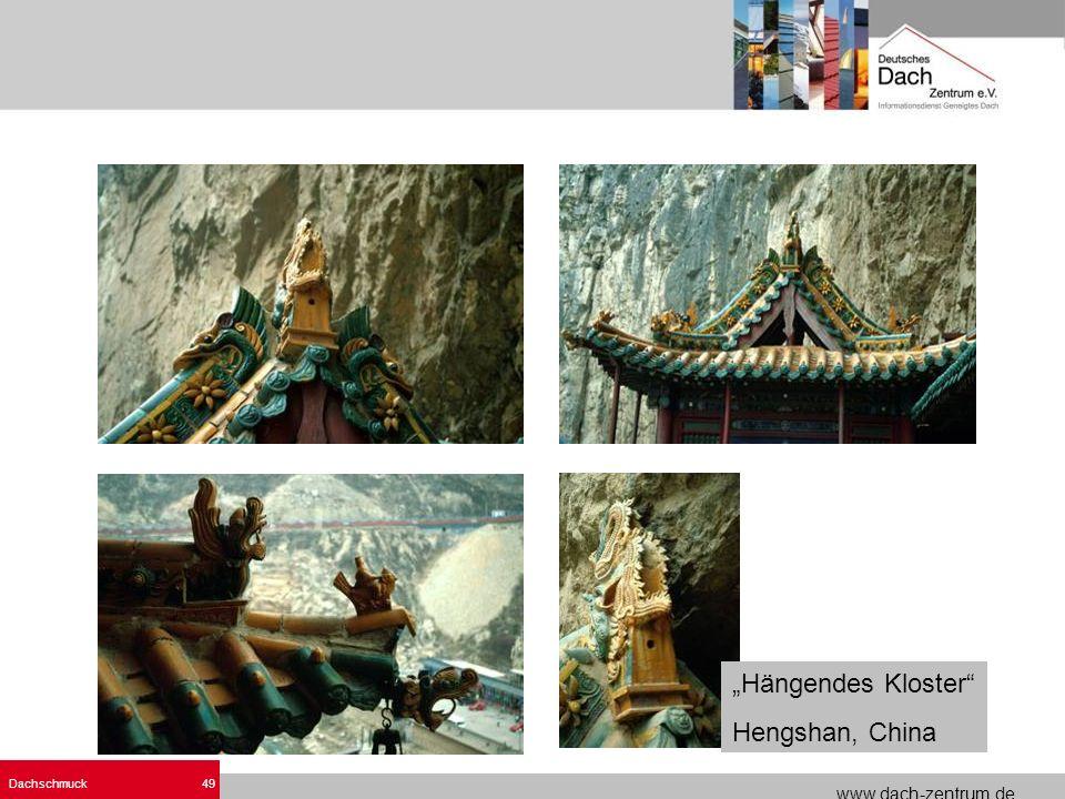 www.dach-zentrum.de Dachschmuck49 Hängendes Kloster Hengshan, China